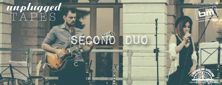 ★ UNPLUGGED TAPES presents: SECOND DUO ★